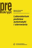 Kramarek Wojciech, Szulewski Piotr - Laboratorium podstaw automatyki i sterowania