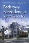 Werpachowski Wojciech - Podstawy zarządzania w przedsiębiorstwie