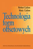 Czichon Herbert, Czichon Maria - Technologia form offsetowych