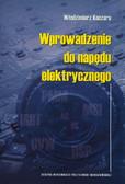 Koczara Włodzimierz - Wprowadzenie do napędu elektrycznego
