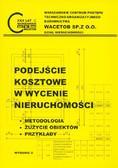 Wiśniewska Urszula - Podejście kosztowe w wycenie nieruchomości. Metodologia, zużycie obiektów, przykłady