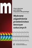 red. Wilczyński Krzysztof - Wybrane zagadnienia przetwórstwa tworzyw sztucznych