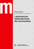 Lipka J., Przygodzki J.R., Tomborowski T., Zielińska A., Żurawski W. - Laboratorium elektrotechniki dla mechaników