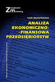 Gąsiorkiewicz Lech - Analiza ekonomiczno-finansowa przedsiębiorstw