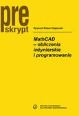 Gajewski Ryszard Robert - MathCAD – obliczenia inżynierskie i programowane