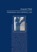 Wiak Krzysztof - Terrorism and Criminal Law