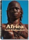 Angelika Taschen - Leni Riefenstahl: Africa