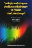 red. Wiktor Jan W., red. Chlipała Paweł - Strategie marketingowe polskich przedsiębiorstw na rynkach międzynarodowych