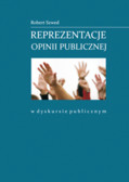Szwed Robert - Reprezentacje opinii publicznej w dyskursie publicznym