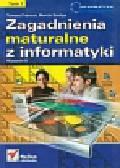 Drzazga Mirosław, Franc Tomasz - Zagadnienia maturalne z informatyki tom 1