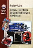 Kotnis Gustaw - Budowa i eksploatacja układów hydraulicznych w maszynach