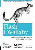 Ian L. McLean - Flash i Wallaby. Projektowanie animacji zgodnych z HTML5