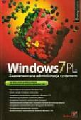 Szeląg Andrzej - Windows 7PL Zaawansowana administracja systemem