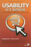 Karwatka Tomasz - Usability w e-biznesie Co kieruje twoim klientem?