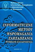 red. Rajchel Kazimierz - Informatyczne metody wspomagania zarządzania (wybrane zagadnienia)