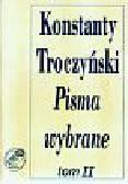 Troczyński Konstanty - Pisma wybrane Tom 2. Prace krytycznoliterackie