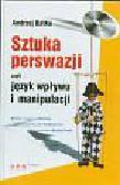 Batko Andrzej - Sztuka perswazji czyli język wpływu i manipulacji z płytą CD