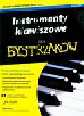 Neely Blake - Instrumenty klawiszowe dla bystrzaków z płytą CD