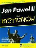Trigilio John, Brighenti Kenneth, Toborowsky Jonathan - Jan Paweł II dla bystrzaków