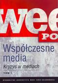 red. Hofman Iwona, red. Kępa-Figura Danuta - Współczesne media. Kryzys w mediach t. 1, 2