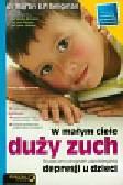 Seligman Martin E.P. - W małym ciele duży zuch Skuteczny program zapobiegania depresji u dzieci
