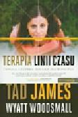 James Tad, Woodsmall Wyatt - Terapia linii czasu Trwała i szybka zmiana osobowości