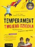 Tieger Paul D.,  Barron-Tieger Barbara - Temperament Twojego dziecka. Wychowywanie w zgodzie z jego naturą