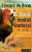 Bono Edward - Sześć medali wartości