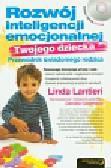 Lantieri Linda, Goleman Daniel - Rozwój inteligencji emocjonalnej Twojego dziecka Przewodnik świadomego rodzica