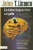 Licauco Jaime T. - Zadziwiająca moc umysłu