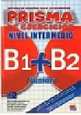 Buendia Perni Maria Angeles, Olivares Maria Bueno - Prisma Fusion nivel intermedio B1 + B2 Ćwiczenia