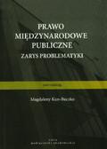 red. Kun-Buczko Magdalena - Prawo międzynarodowe publiczne. Zarys problematyki