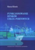 Klimek Hanna - Funkcjonowanie rynków usług portowych