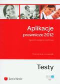Kamiński Piotr, Wilk Urszula - Aplikacje Prawnicze 2012. Egzamin wstępny i końcowy. Testy. Tom 3