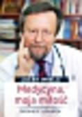 Imiela Jacek - Medycyna moja miłość