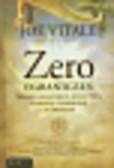 Vitale Joe - Zero ograniczeń. Sekret osiągnięcia bogactwa, zdrowia i harmonii ze światem