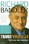 Bandler Richard - Transformacja. Hipnoza dla każdego
