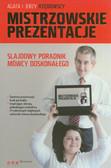 Rzędowska Agata, Rzędowski Jerzy - Mistrzowskie prezentacje Slajdowy poradnik mówcy doskonałego