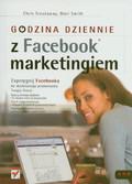 Treadaway Chris, Smith Mari - Godzina dziennie z Facebook marketingiem