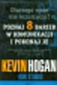 Hogan Kevin, Stubbs Ron - Dlaczego mnie nie rozumiecie? Poznaj 8 barier w komunikacji i pokonaj je