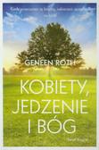 Roth Geneen - Kobiety jedzenie i Bóg