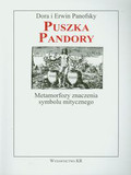 Panofsky Dora, Panofsky Erwin - Puszka Pandory Metamorfozy znaczenia symbolu mitycznego