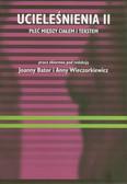 Ucieleśnienia II. Płeć między ciałem i tekstem