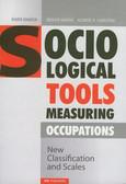 Domański Henryk, Sawiński Zbigniew, Slomczyński Kazimierz M. - Socialogical tools measuring occupations. New classification and scales