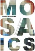 Szymańska Izabela - Mosaics. A Construction-Grammar-Based Approach to Translation