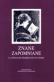 Eremus Katarzyna, red. Linkner Tadeusz - Znane zapomniane. Z literatury polskiej XIX i XX wieku