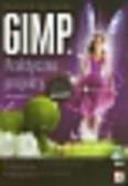 Gajda Włodzimierz - GIMP Praktyczne projekty