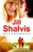 Shalvis Jill - Oczarowana
