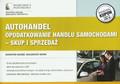 Marzec Katarzyna, Nowak Małgorzata - Autohandel opodatkowanie handlu samochodami skup i sprzedaż