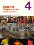 Gonzalez JesusFernandez - Espanol lengua viva 4 ćwiczenia + CD audio i CD ROM